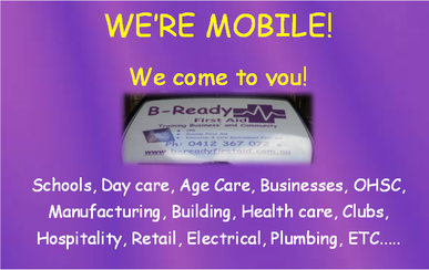We're mobile to you anywhere in Brisbane- B-Ready First Aid